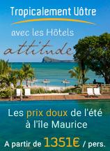 Les prix doux de l'été  à l'île Maurice avec les hotels attitude