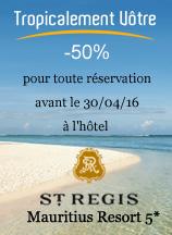 -50% sur le St. Regis Mauritius Resort 5* chez Tropicalement Vôtre